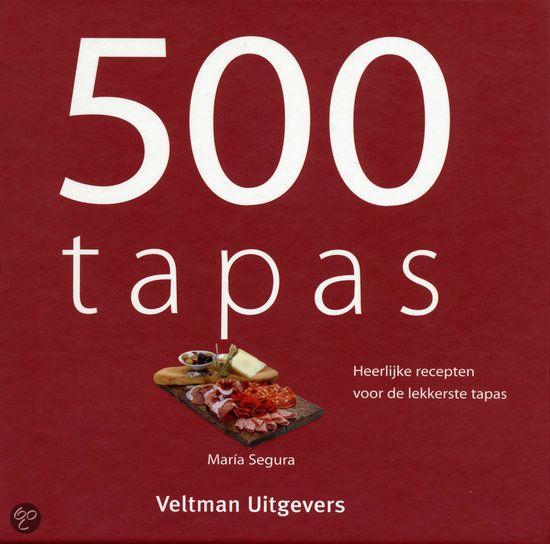 Bowls & Dishes 500 Tapas Recepten
