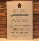 DDVM Tekstbord Our Sons Parents