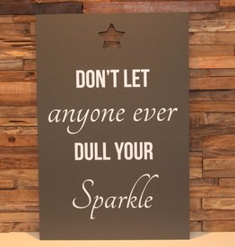 DDVM Tekstbord Dull Your Sparkle