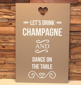 DDVM Tekstbord Let's Drink Champagne