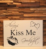 DDVM Tekstbord kiss me goodnight