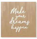 Jots Kaart Make Your Dreams Happen