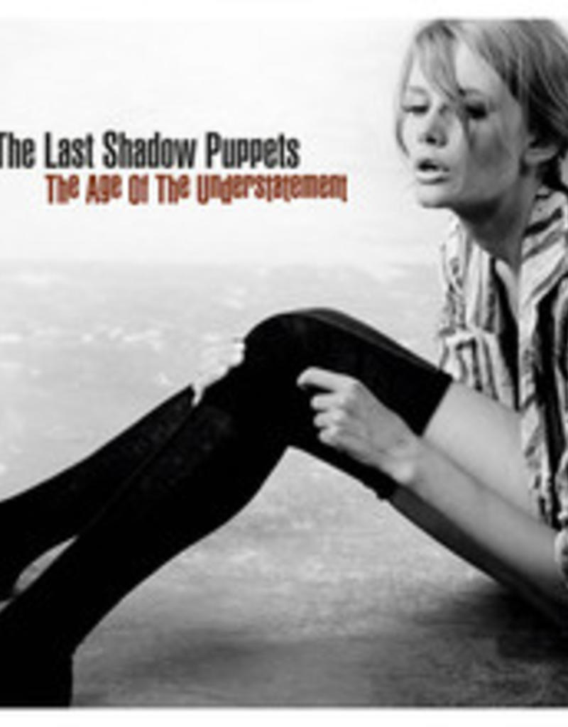 Last Shadow Puppets - Age of Understatement
