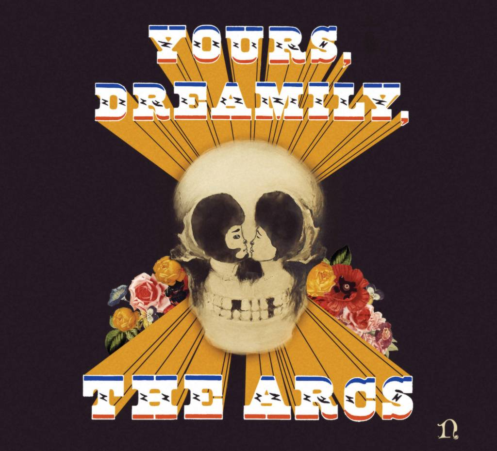 The Arcs - Yours dreamily
