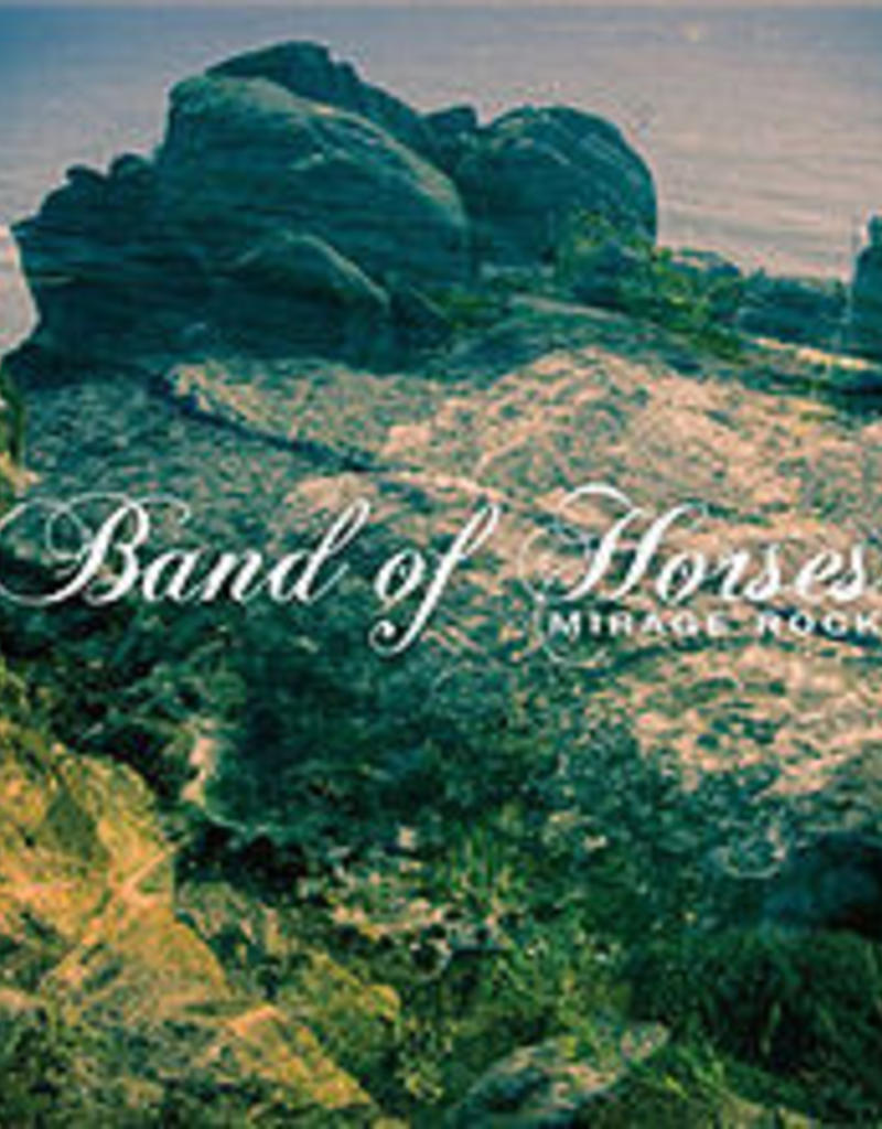 Band of horses - Mirage rock