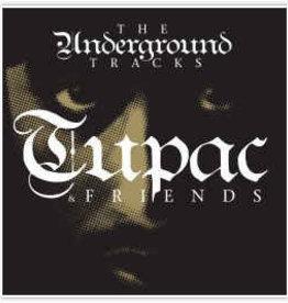 Tupac & friends - Underground tracks