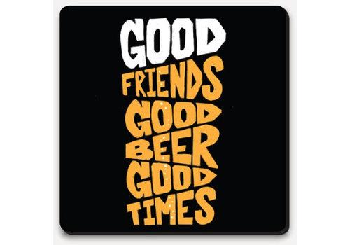 Type Club Coaster - Good Friends, Good Beer