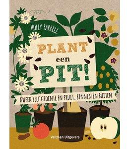 Plant een pit!