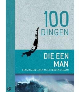 De Lantaarn 100 Dingen die elke man eenmaal in zijn leven geda