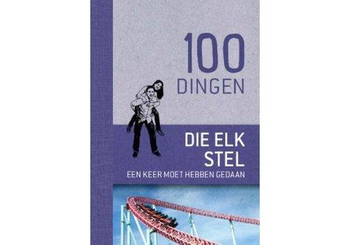 De Lantaarn 100 DINGEN DIE ELK STEL EEN KEER MOET HEBBEN GEDAA