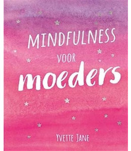 De Lantaarn Mindfulness voor moeders