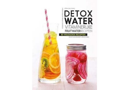 De Lantaarn Detox water - vitaminerijke fruitwater recepten
