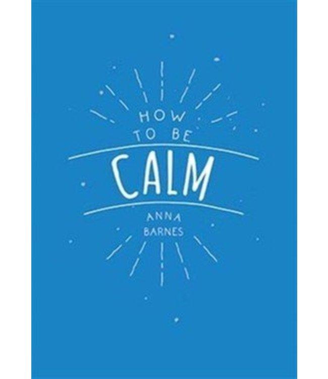 De Lantaarn How to be Calm