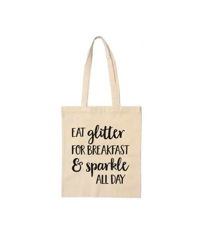 Beezonder Katoenen tas Eat glitter for breakfast