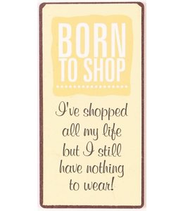 Magneet-Born to shop
