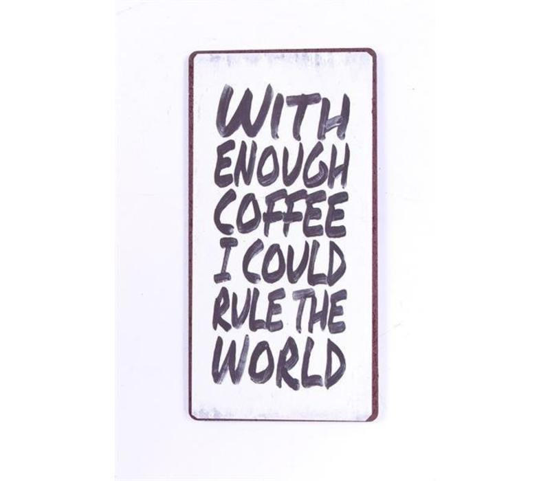 Magneet-With enough coffee I could rule the world