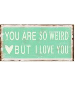 Magneet- You are so weird