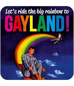 Let's ride the big rainbow to gayland!