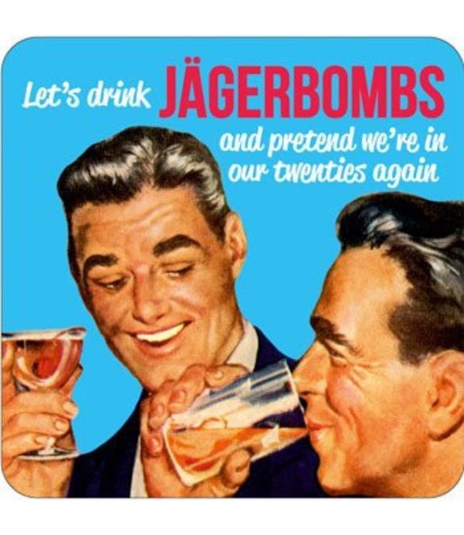 Let's drink Jägerbombs and pretend we're in our twenties again