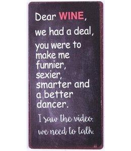 Magneet Dear wine, we had a deal