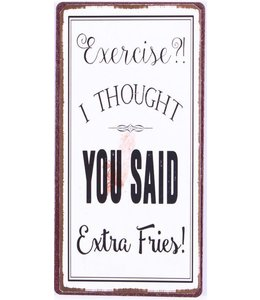 Magneet Exercise? I thought you said extra fries