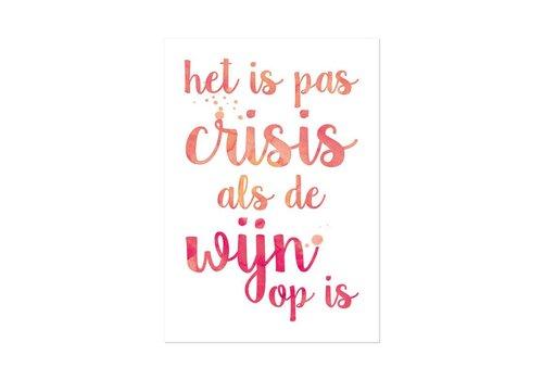 Beezonder Poster A4 Het is pas crisis