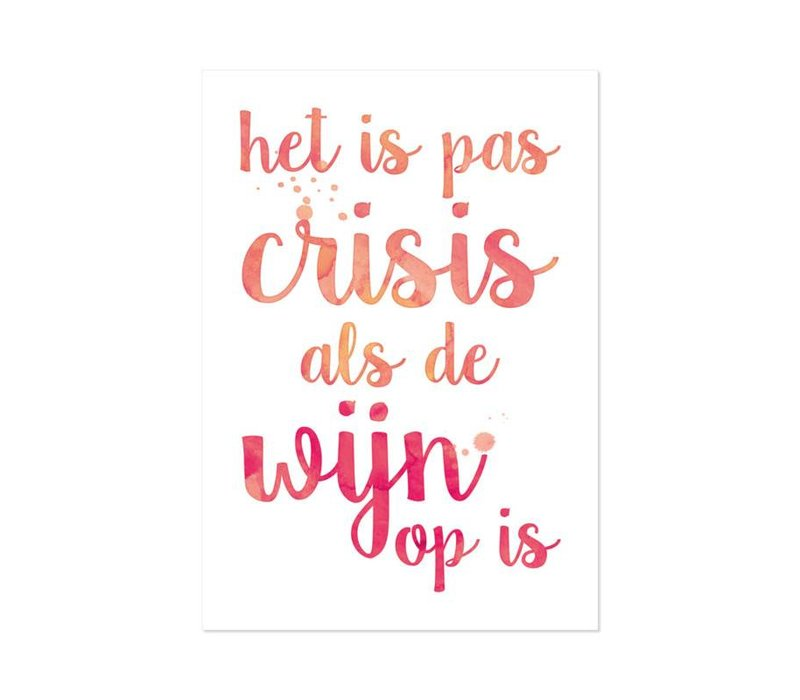 Poster A4 Het is pas crisis