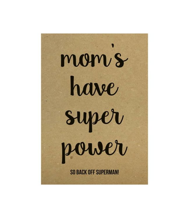 Beezonder Poster A4 Mom's have superpower