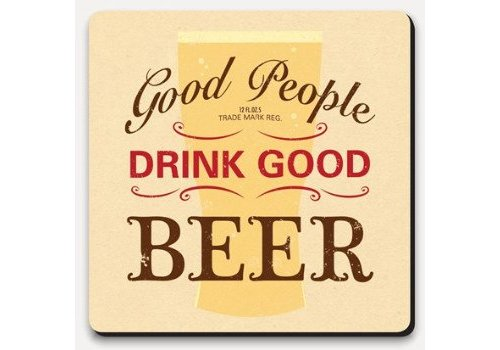 Coaster Lettered - Good people good beer