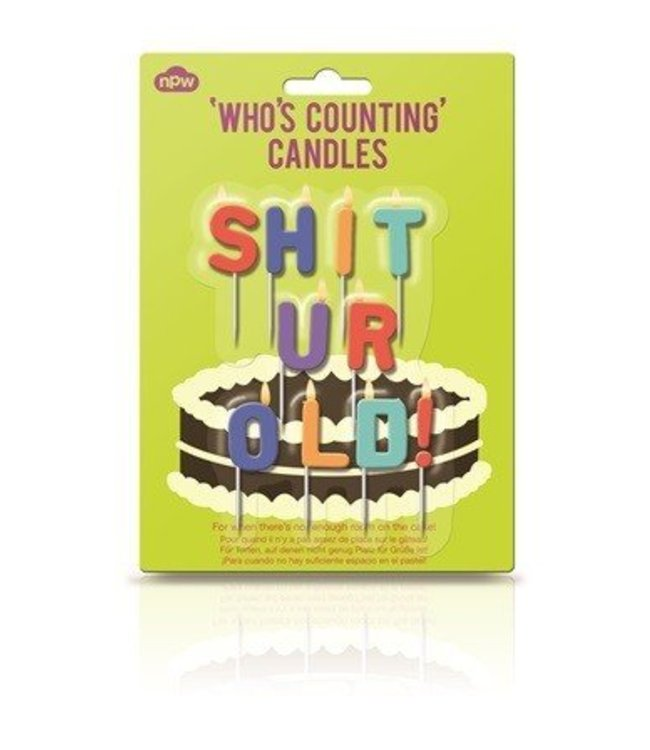 Cortina Shit ur old - Who's counting candles