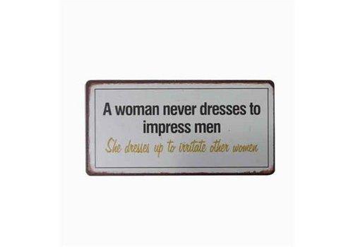 Magneet A woman never dresses to impress men