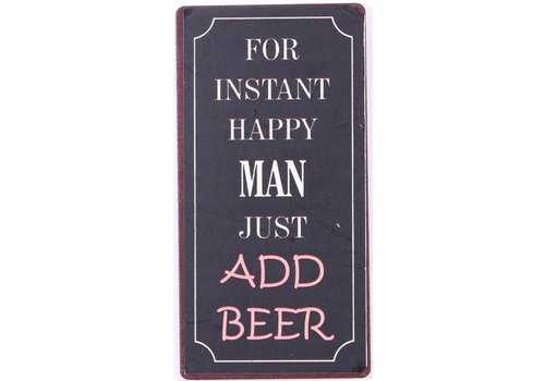 Magneet For instant happy man just add beer