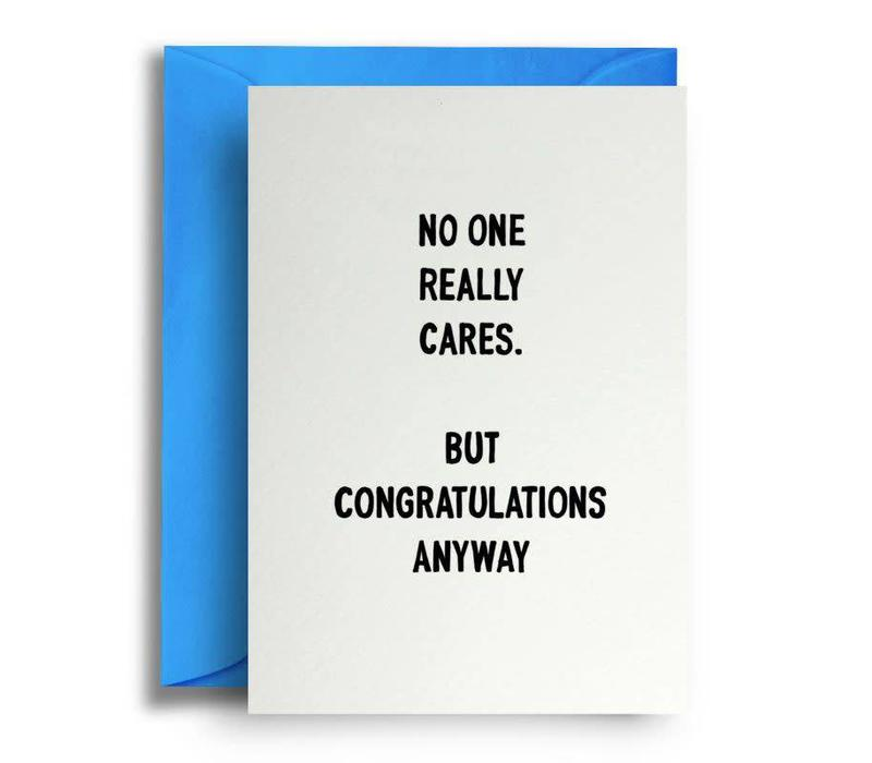 No one really cares. But congratulations anyway.