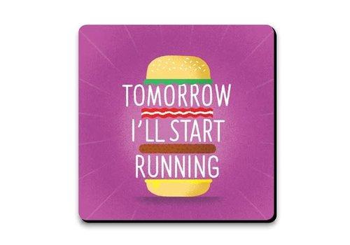 Coaster - CM317-Tomorrow I start running