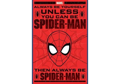 Spiderman always be yourself