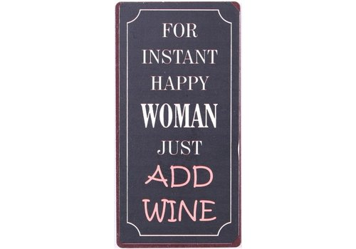 For instant happy woman just add wine