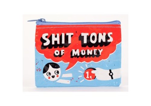 Cortina Coin Purse - Shit tons of money