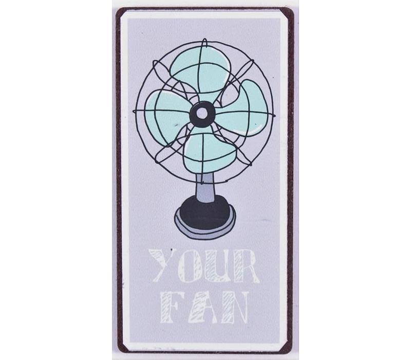 Magneet - Your Fan