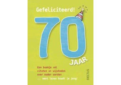 Deltas Gefeliciteerd, 70 jaar!