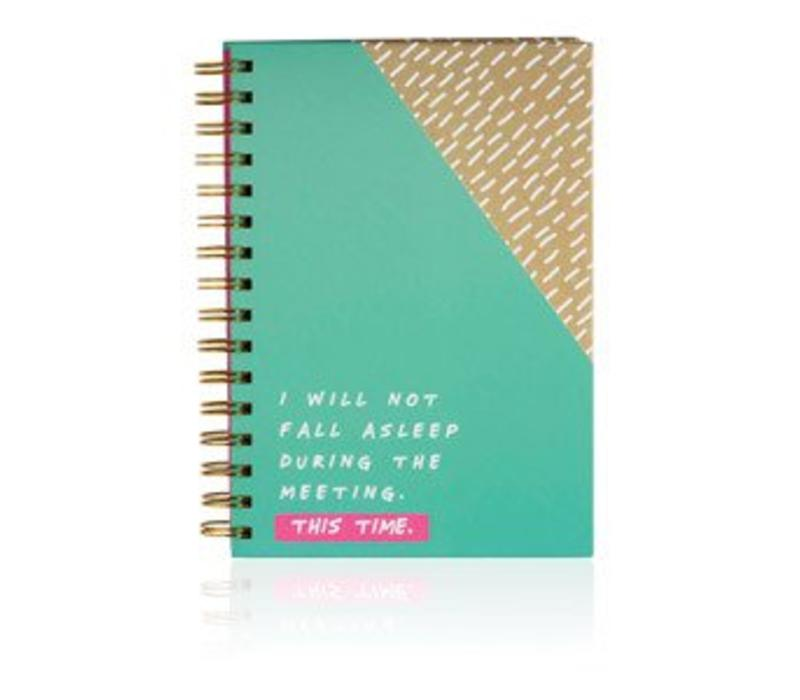 Notes to self - I will not fall asleep notebook
