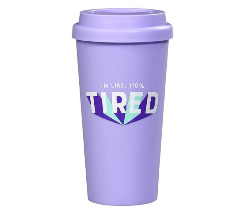 Travel Mug - 110% Tired