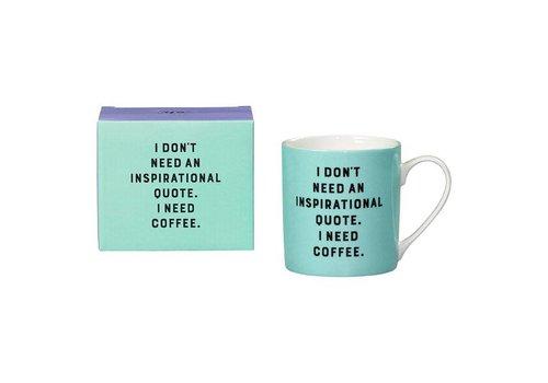 Cortina Mug - I don't need mok