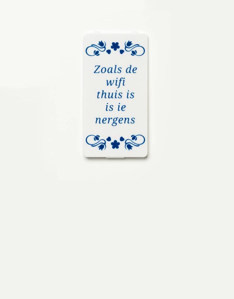 YOU·P® YOU·P® klepje | wit | Zoals De Wifi Thuis Is Is Ie Nergens