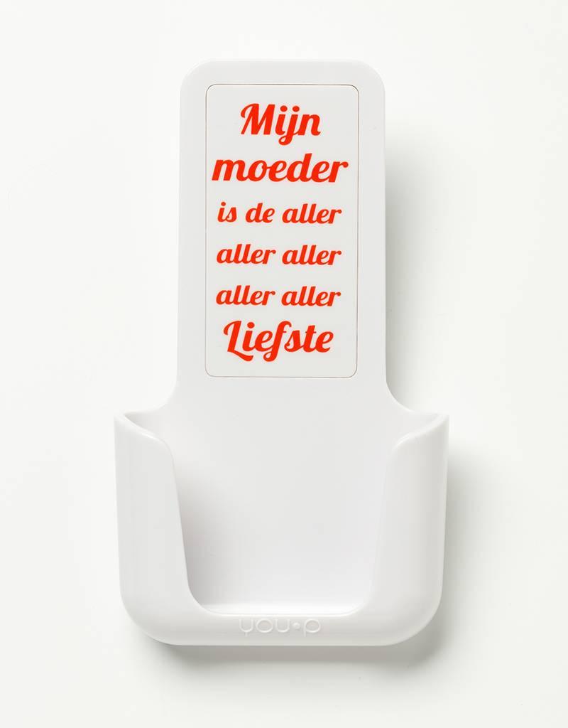 YOU·P® YOU·P® smartphone holder | white holder | white cover | Mijn Moeder Is De Aller Aller Liefste