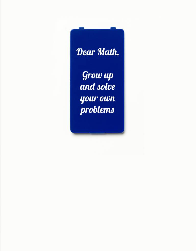 YOU·P® YOU·P® Limited Edition - cover for YOU·P smartphone holder | DEAR MATH GROW UP AND SOLVE YOUR OWN PROBLEMS | Blue