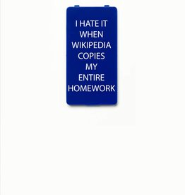 YOU·P® I HATE IT WHEN WIKIPEDIA