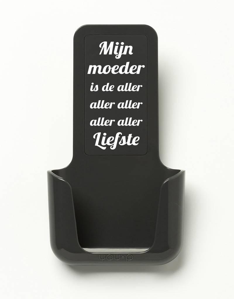 YOU·P® YOU·P® smartphonehouder | grijze houder | grijs klepje |  Mijn Moeder Is De Aller Aller Liefste