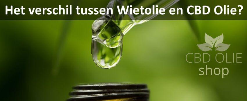 Wat is het verschil tussen Wietolie en CBD Olie?