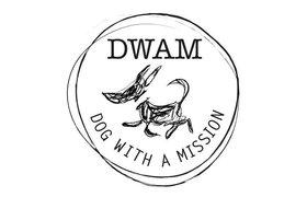 DWAM - Dog with a MISSION!