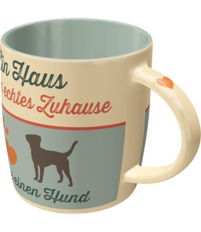 Pfotenschild Ein Haus ist kein echtes Zuhause ohne Hund - Pfotenschild Tasse